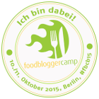 FoodBloggerCamp Berlin 2015